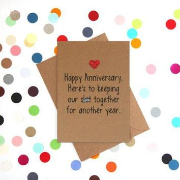 To Keeping Our Shit Together For Another Year Funny Anniversary Card Valentines Day Card Love Card FREE SHIPPING