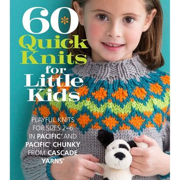 Sixth & Springs Books-60 Quick Knits For Little Kids