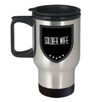 Soldier Husband Travel Mug - Soldier Husband Gifts - Soldier Mug - 1st Wedding Anniversary Gifts For Him - Best Husband Ever Proud Soldier Husband Gift - Decorative Mugs With Quote - Love Affirmation Cup For Military Army Police Navy