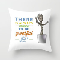 Be Grootful Throw Pillow by jeffchendesigns