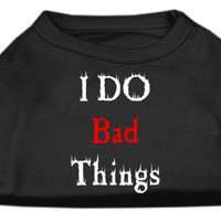 I Do Bad Things Screen Print Shirts Black XXL (18)