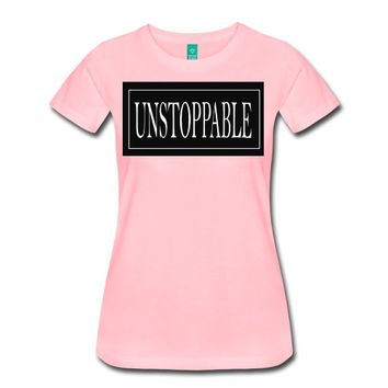 unstoppable T-Shirt | i love tees