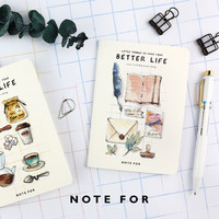 Better Life -A6 Notebook