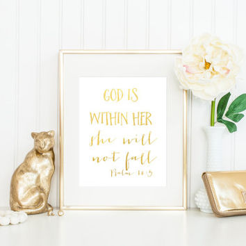 ACTUAL FOIL Print / God Is Within Her, She Will Not Fall / Psalm 16:5 Print / Gold Foil Print / Bible Print / Christian Print / Scripture