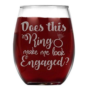 Shop4Ever Does This Ring Make Me Look Engaged Laser Engraved Stemless Wine Glass ~ Engagement Gift ~ 15 oz Stemless
