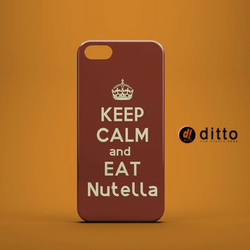 CALM EAT NUTELLA  Design Custom Case by ditto! for iPhone 6 6 Plus iPhone 5 5s 5c iPhone 4 4s Samsung Galaxy s3 s4 & s5 and Note 2 3 4