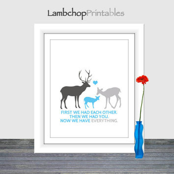 First we had each other, then we had you, now we have everything, girls nursery art, deer family, wall art, pink nursery art, 8x10, poster