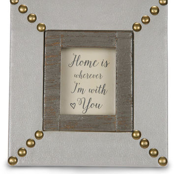 Home is wherever I'm with you - Picture Frame