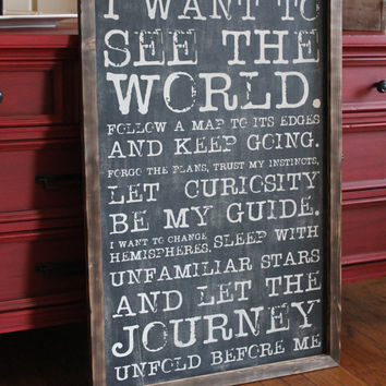 I want to see the world travel adventure wall decor quote hand painted sign industrial decor inspirational quote Journey Gift Living room