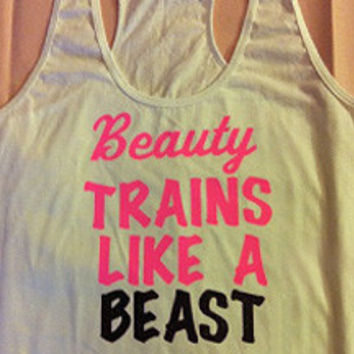 Beauty Trains Like A Beast in White Work-out Racerback Tank Top