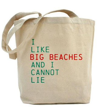 Beach Bag I Like Big Beaches And I Cannot Lie, Gift Bag Canvas Tote, Destination Wedding Welcome Bags