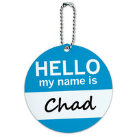 Chad Hello My Name Is Round ID Card Luggage Tag
