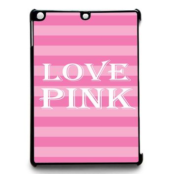Victoria Secret Love Pink iPad Air 2 Case
