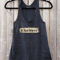 Game of Thrones // Khaleesi // Women's Racerback Tank