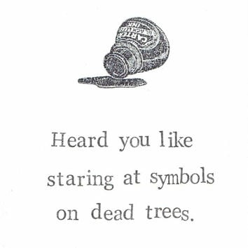Meta Greeting Card Symbols On Dead Trees Funny Ironic Sarcastic Dry Humor Indie Hipster Grunge Vintage Reader Writer Book Gift