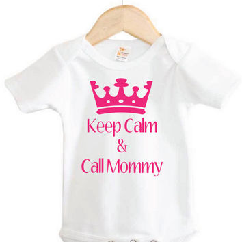 Baby Apparel // Baby Onesuit //Keep Calm & Call Mommy Onesuit // keep calm
