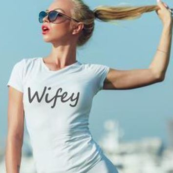 Wifey T-shirt Top