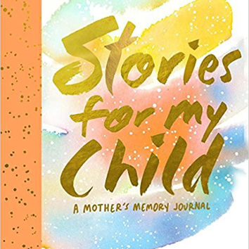 HACHETTE Stories for My Child (Guided Journal): A Mother's Memory Journal