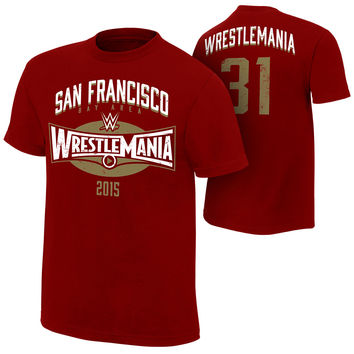 "WrestleMania 31 ""San Francisco Bay Area"" T-Shirt"