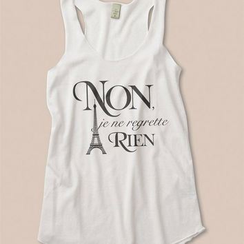 Non Je Ne Regrette Rien No Regrets Eiffel Tower Eco Tank Top