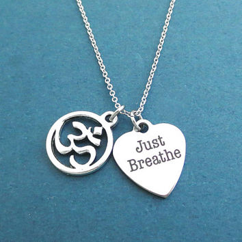 Just Breathe, Heart, Om, Yoga, Silver, Necklace, Birthday, Best friends, Sister, Gift, Jewelry