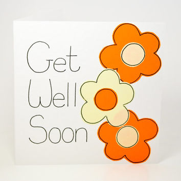 Greeting Card - Get Well Soon Greeting Card - Handmade Greeting card - Flower card