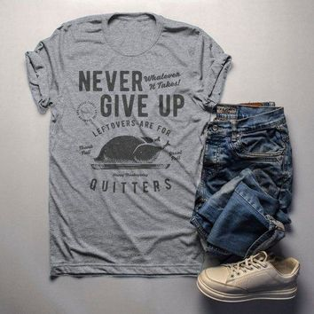 Men's Funny Thanksgiving T Shirt Never Give Up Leftovers Vintage Graphic Tee Turkey Day
