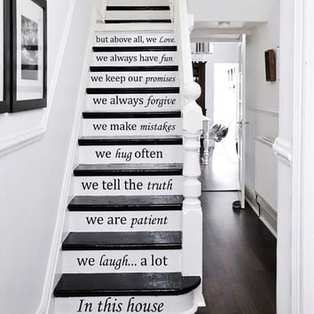 Wall Decal Quote In this house... we love STAIR CASE Stairway Decals Vinyl Sticker Wall Decor Home Interior Art Decor Staircase KV33
