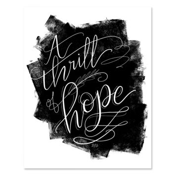 A Thrill Of Hope - Print & Canvas