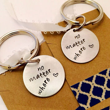 No Matter Where Key Chain Set Hand Stamped Sisters Key Chain Set   Best Friends Key Chain Set Mother and Daughter Key Chain Set