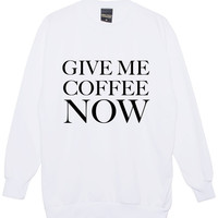 GIVE ME COFFEE NOW OVERSIZED SWEATER JUMPER TOP HIPSTER TUMBLR FUN – Minga London