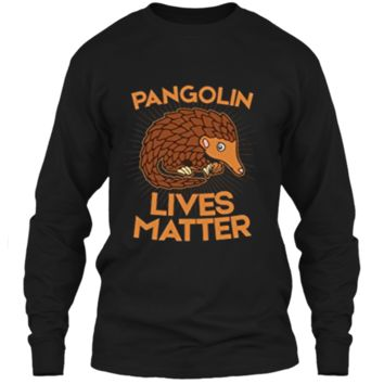 Pangolin T-Shirt: Pangolins Lives Matter Save The Pangolins LS Ultra Cotton Tshirt