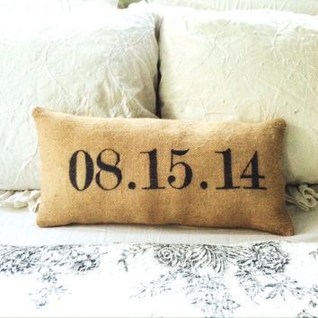 Custom Date Pillow ~ Wedding Anniversary Birthday Gift Burlap Decorative Pillow Personalized