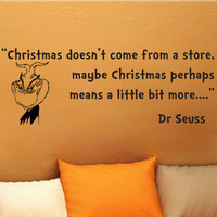 Dr Seuss Grinch Christmas doesn't come wall phrase word saying vinyl decal 32i