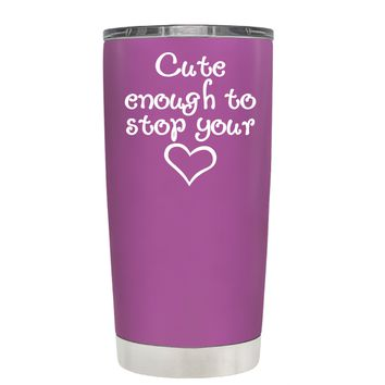 Cute Enough to Stop on Light Violet 20 oz Tumbler Cup