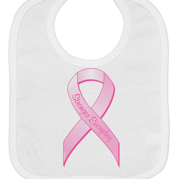 Pink Breast Cancer Awareness Ribbon - Stronger Everyday Baby Bib