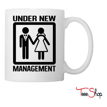 Under new management Coffee & Tea Mug