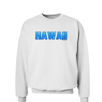 Hawaii Ocean Bubbles Sweatshirt by TooLoud