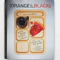 Orange Is the New Black Presents: The Cookbook By Jenji Kohan- Assorted One