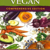 Becoming Vegan: The Complete Reference to Plant-Based Nutrition