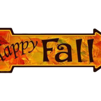 Smart Blonde Outdoor Decor Happy Fall Novelty Metal Arrow Sign A-182