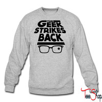 geek strikes back crewneck sweatshirt
