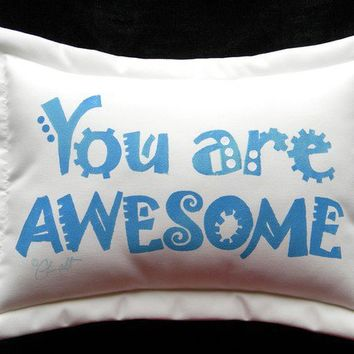 You Are Awesome pillow affirmation attaboy positive by crabbychris