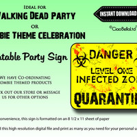 Quarantine - Level One Infected Zone Printable Party Sign - INSTANT DIGITAL DOWNLOAD