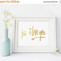 Gold Foil Printable, PS I Love You, Love Printable, Gold foil Print,Wedding Love Printable,Instant Download,Printable Word Art,2016 Weddings