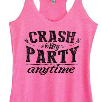Womens Tri-Blend Tank Top - CRASH My PARTY Anytime