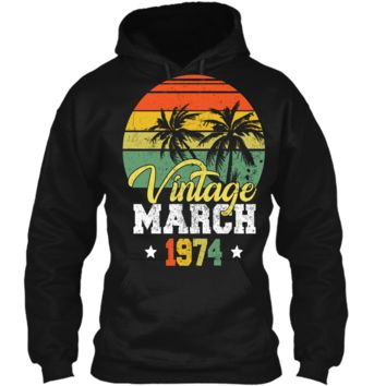 Retro Vintage March 1974 T-Shirt Pullover Hoodie 8 oz