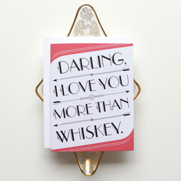 I Love You > Whiskey Card