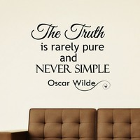 Wall Decal Vinyl Sticker Oscar Wild Quote the Truth Is Rarely Pure and Never Simple Bedroom Decor Sb56