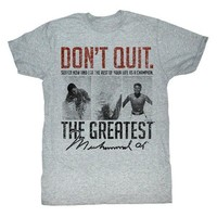 "The Greatest ""Don't Quit"" Muhammad Ali Legendary T-Shirt"